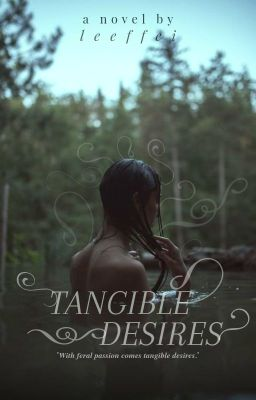 Đọc Truyện Tangible Desires - Truyen4U.Net