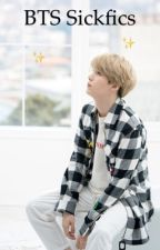 Bts sickfics (cause there really aren't enough)- REQUESTS CLOSED by NerdyCookie01
