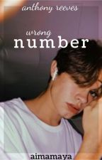 wrong number - anthony reeves by amayareimer