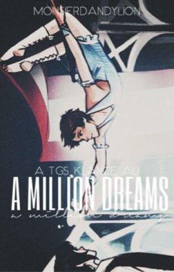 a million dreams [tgs klance au]
