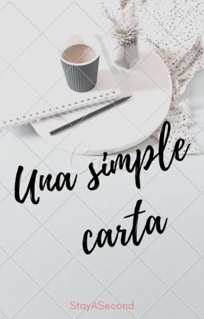 Una simple carta © by StayASecond