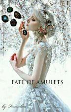 Fate of Amulets by froseschan