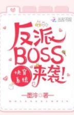 Hệ Thống Xuyên Nhanh : Boss Phản Diện Đột Kích by Sunt1907