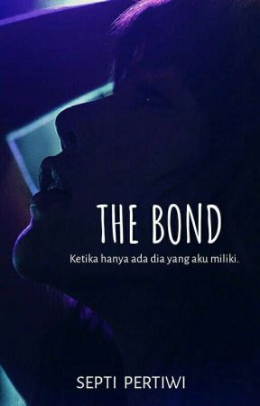 The Bond by Septi_Pertiwi