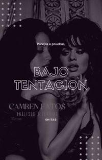 Bajo Tentación. Camren G!P.  cover