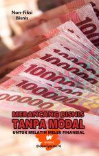 Merancang Bisnis Tanpa Modal by dheriyanto76