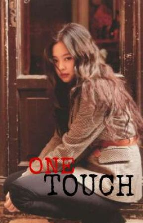One Touch (Jennie Y Tu)  by _teddybear_27