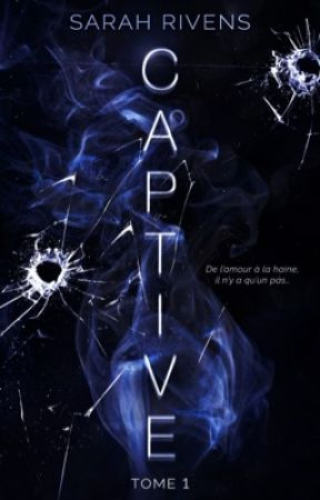CAPTIVE by theblurredgirl