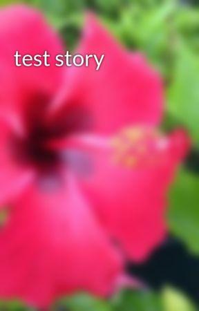test story by Tikora_noara
