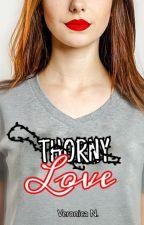 Thorny Love  di Vevvaa_