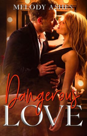 Dangerous Love by MapofThePoem