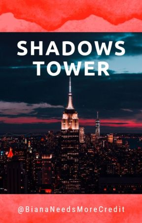 Shadows Tower|| ᴋᴏᴛʟᴄ by BianaNeedsMoreCredit