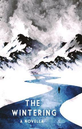 The Wintering by elphadora