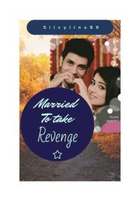 Married to take revenge (COMPLETED) cover