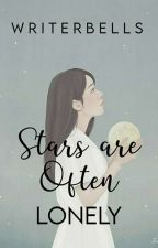 Stars are Often Lonely |poetry| by WriterBells