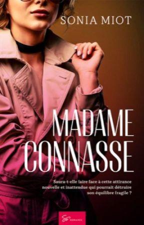 Madame Connasse ⚢ (Sous contrat d'édition)  by SoniaMiot