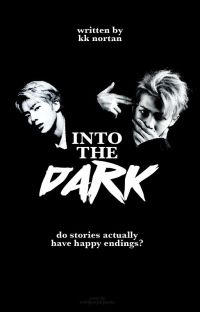 Into the dark// Namjin fanfiction Completed cover