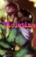 Violetine ~ short stories by shebendsspace