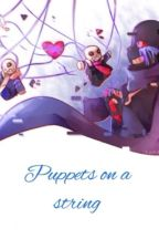 Puppets on a string (Forced Destroyer! Error x various yandere AU sanses) by Weirdly_AwesomeGhost