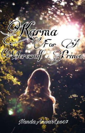 Karma For A Werewolf Prince by nandaanwarleo07