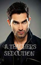 A Teacher's Seduction by csank2019