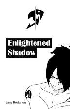 Enlightened Shadow | Rogue Cheney X OC by JanaRobignon