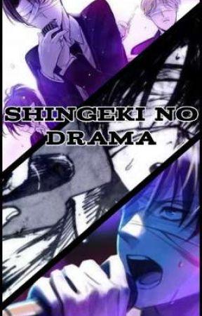 Shingeki No Drama  by AgenceBelk