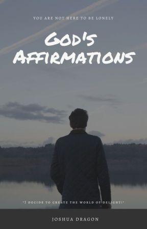 God's Affirmations by Joshua_Dragon