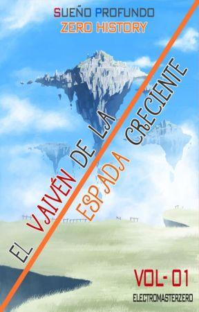 El Vaivén de la Espada Creciente (01) (Pausada) by electromasterzero