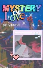 Mystery of Love ~ [QuackityHQ x Reader] by passtimewriterahaha