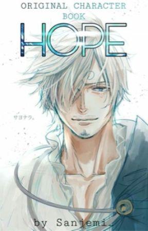 HOPE | ꪮ𝘳𝓲ᧁ𝓲ꪀꪖꪶ  ᥴꫝꪖ𝘳ꪖᥴ𝓽ꫀ𝘳  ᥇ꪮꪮ𝘬 by Sanjemi_