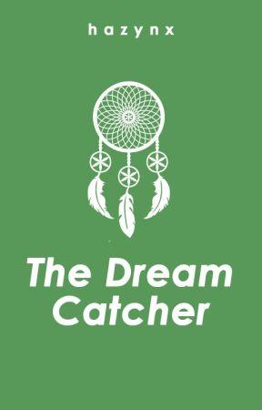 The Dream Catcher by hazynx