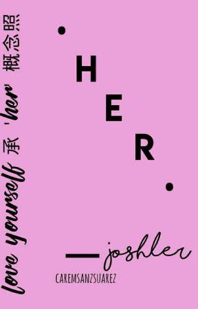 her • joshler by Caremsanzsuarez