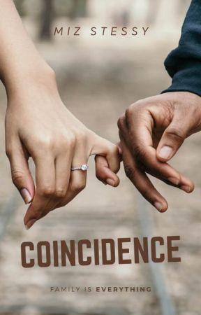 COINCIDENCE by MizStessy