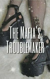 The Mafias Troublemaker cover
