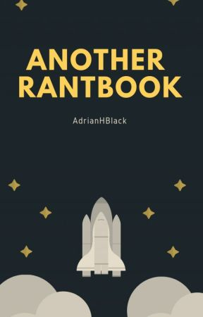 Another rantbook by AdrianHBlack
