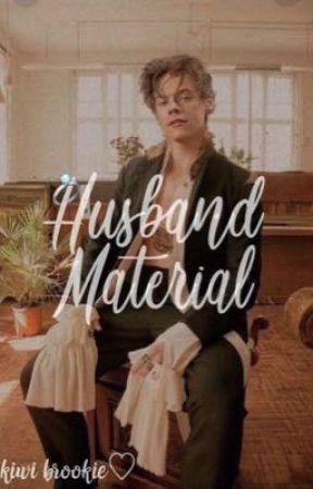 Husband Material [h.s.] by BrookieBrogdon