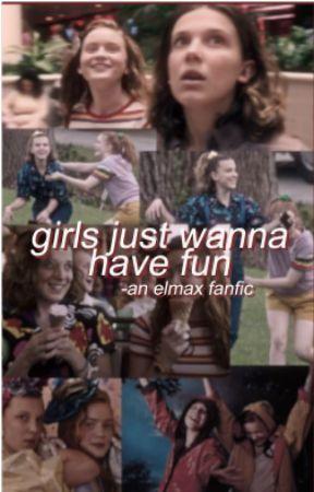 ELMAX - [girls just wanna have fun] by mqyfield