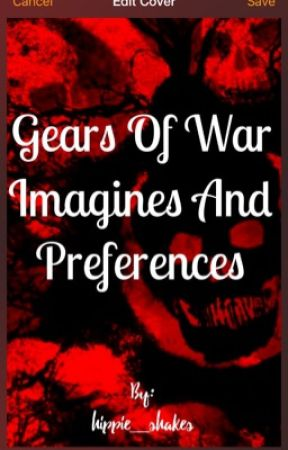 Gears of war imagines and preferences  by mrs_floyd
