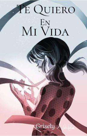 Te Quiero En Mi Vida.  by Gris_Eli