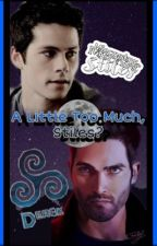 A Little Too Much Stiles? by erind4
