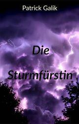 Die Sturmfürstin by PatrickGalik