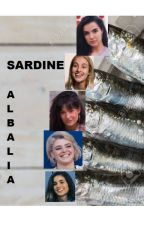 Sardine - Albalia (one shot) by rechebaydiaries