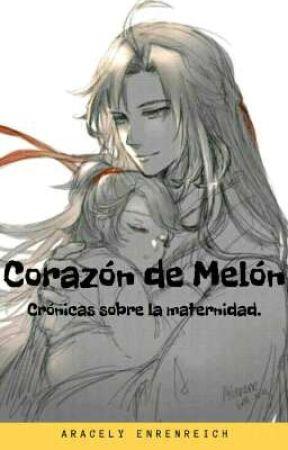 Corazón de Melón by aracely_enrenreich18