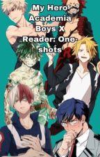 My Hero Academia Boys X Reader: One-shots by Liviluve
