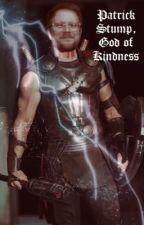 Patrick Stump, God of Kindness  by paperbackwriter92