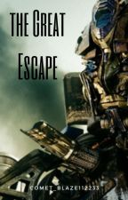 The Great Escape by Rouxns