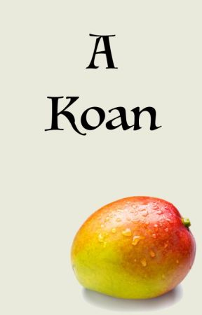A Koan by TheCatKing