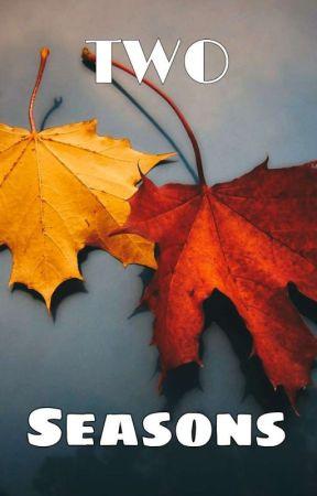 Two Seasons [END] by kimnayuna
