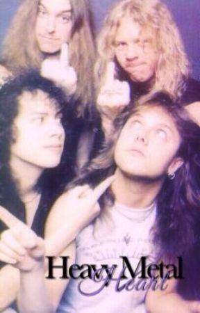 Heavy Metal Heart: Metallica Fanfiction by thacallofktuluu